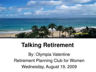 Talking Retirement