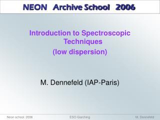 NEON   Archive School   2006