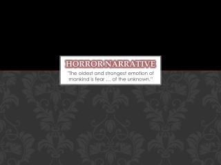 Horror Narrative