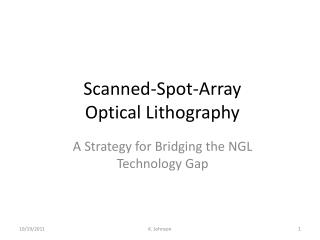Scanned-Spot-Array Optical Lithography