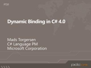 Dynamic Binding in C# 4.0