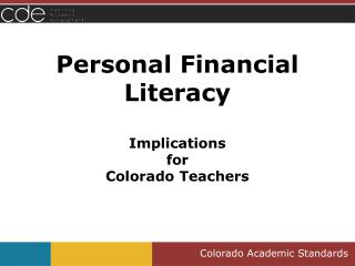 Personal Financial Literacy Implications  for  Colorado Teachers