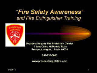 """ Fire Safety Awareness "" and Fire Extinguisher Training"