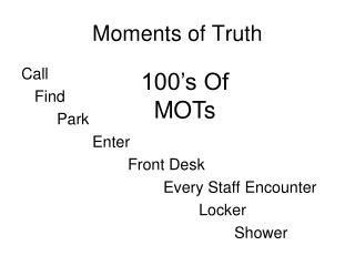 Moments of Truth