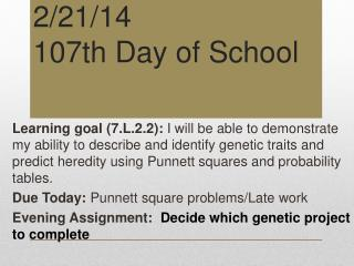 2/21/14 107th Day of School