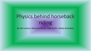Physics behind horseback riding