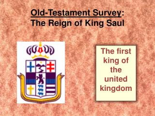 Old-Testament Survey : The Reign of King Saul