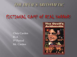 The Devil�s Arithmetic fictional Camp of real horrors