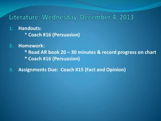 Literature: Wednesday,  December 4 , 2013