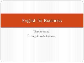 E nglish for Business