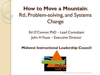 How to Move a Mountain :                RtI, Problem-solving, and Systems Change