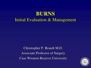 BURNS Initial Evaluation & Management