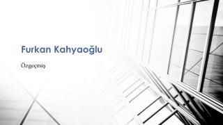 Furkan  Kahyaoğlu