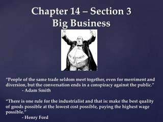 Chapter 14 – Section 3 Big Business