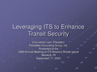 Leveraging ITS to Enhance Transit Security
