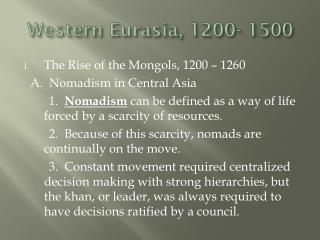 Western Eurasia, 1200- 1500