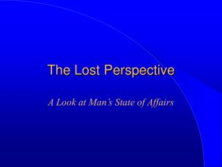 The Lost Perspective