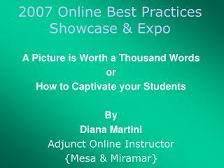2007 Online Best Practices Showcase & Expo