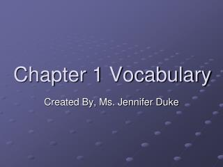 Chapter 1 Vocabulary