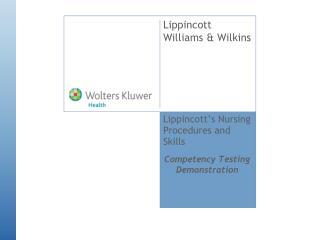 Lippincott's Nursing Procedures and Skills