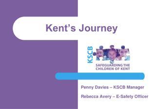 Kent's Journey