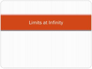 Limits at Infinity