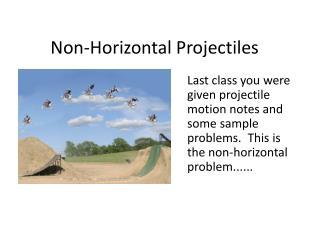 Non-Horizontal Projectiles