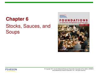 Chapter 6 Stocks, Sauces, and Soups