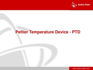Peltier Temperature Device - PTD