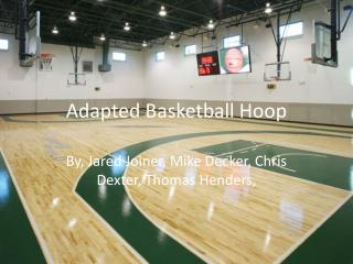 Adapted Basketball Hoop