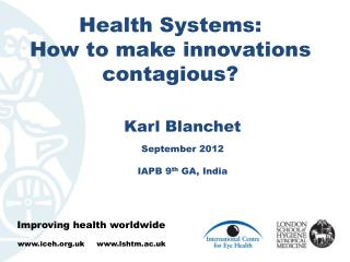 Health Systems: How to make innovations contagious?