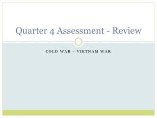 Quarter 4 Assessment - Review