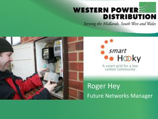 Roger Hey Future Networks Manager