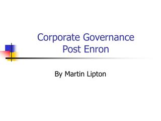Corporate Governance Post Enron