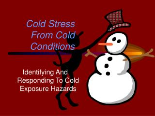 Cold Stress From Cold Conditions