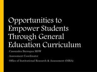 Opportunities to Empower Students Through General Education Curriculum