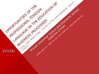 Opportunities of the professional foreign language in the education of business processes