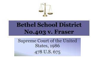Bethel School District No.403 v. Fraser