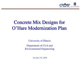 Concrete Mix Designs for O Hare Modernization Plan