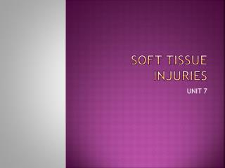 SOFT TISSUE INJURIES