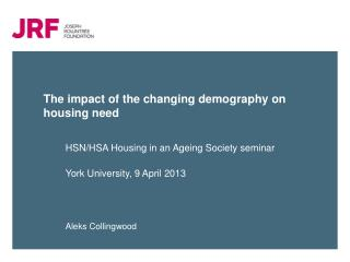 The impact of the changing demography on housing need
