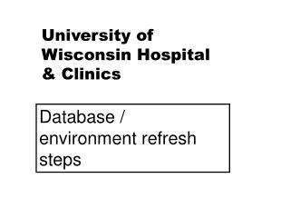 University of Wisconsin Hospital & Clinics