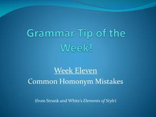 Grammar Tip of the Week!