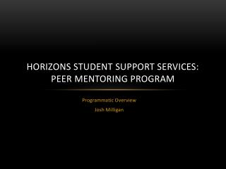 Horizons Student Support Services: Peer Mentoring Program