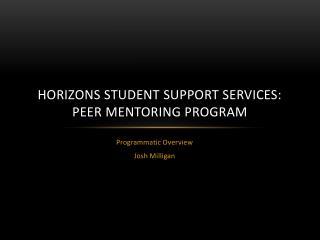 Horizons Student Support Services: Peer Mentoring Program