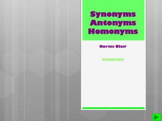 Synonyms Antonyms Homonyms Kortni  Blair resources
