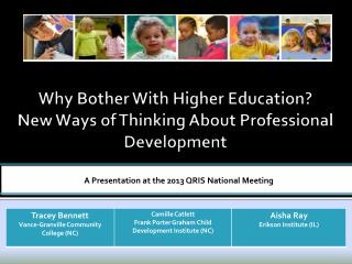 Why Bother With Higher Education?  New Ways of Thinking About Professional Development