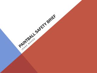Paintball Safety Brief