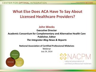What Else Does ACA Have To Say About Licensed Healthcare Providers ?
