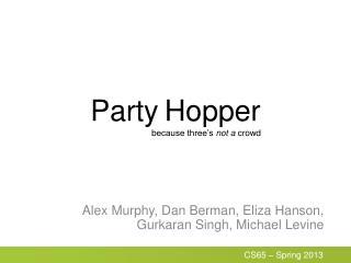 Party Hopper